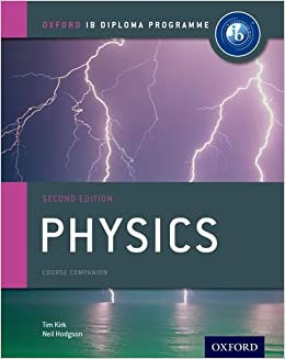 IB Physics Course Book: Oxford IB Diploma Programme
