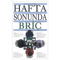 HAFTA SONUNDA BRİÇ