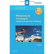 Médecine de Montagne: Alpinisme et Sports de Montagne 5e Éd.