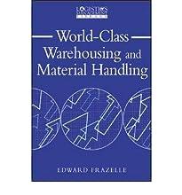 World Class Warehousing and Material Handling
