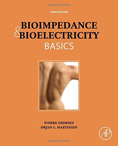 Bioimpedance and Bioelectricity Basics, Third Edition by Academic Press