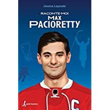 Raconte-moi Max Pacioretty (French Edition)