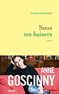 Sous tes baisers, Goscinny, Anne