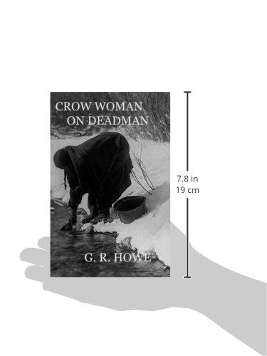 Crow Woman On Deadman: Amazon.es: Howe, G. R.: Libros en idiomas extranjeros