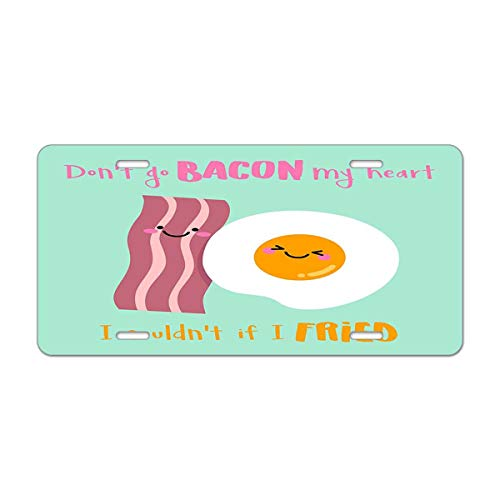 Mugod Valentine'S Day Love License Plate Cute Bacon and Fried Egg Illustration with Funny Pun Quote Decorative Car License Plate Cover with 4 Holes Car Tags 6