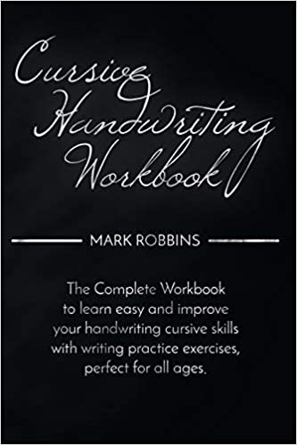 Amazon.com: Cursive Handwriting Workbook: The Complete ...
