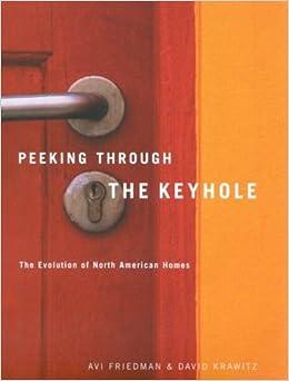 Peeking Through The Keyhole: The Evolution Of North American Homes