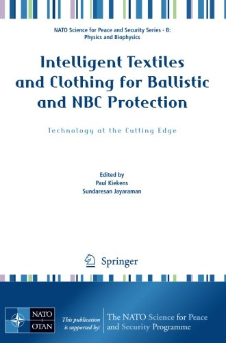 Intelligent-Textiles-and-Clothing-for-Ballistic-and-NBC-Protection-Technology-at-the-Cutting-Edge-NATO-Science-for-Peace-and-Security-Series-B-Physics-and-Biophysics