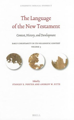 The Language of the New Testament: Context, History, and Development (Linguistic Biblical Studies) by Brand: BRILL