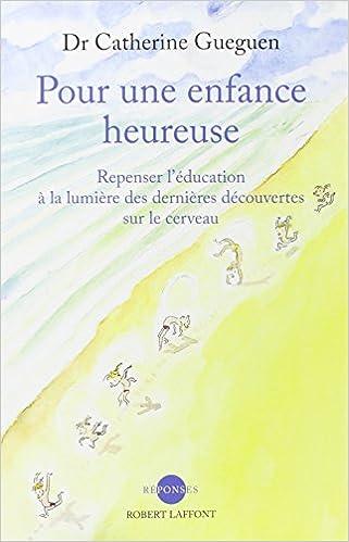 Lire Pour une enfance heureuse pdf
