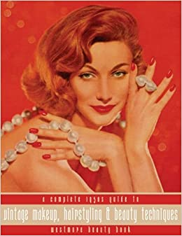Authentic 1950s Makeup History and Tutorial Westmore Beauty Book -- A Complete 1950s Guide to Vintage Makeup Hairstyling and Beauty Techniques  AT vintagedancer.com