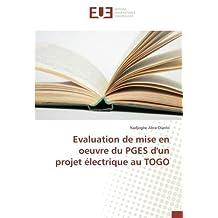 Evaluation de mise en oeuvre du PGES d'un projet électrique au TOGO