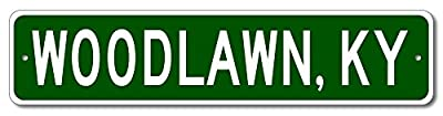 Custom Aluminum Sign WOODLAWN, KENTUCKY US City and State Name Sign