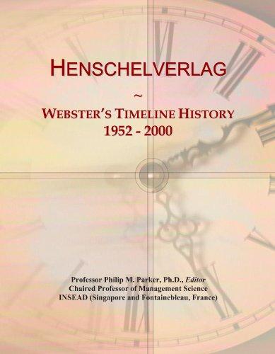 Henschelverlag: Webster's Timeline History, 1952 - 2000
