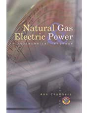 Natural Gas & Electric Power in Nontechnical Language