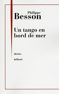 Un tango en bord de mer par Besson