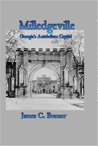 Download Milledgeville: Georgia's Antebellum Capital ebook