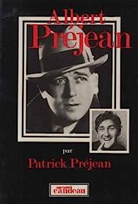 Albert Préjean par Patrick Préjean