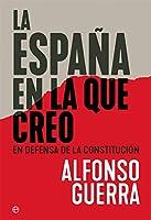 La España En La Que Creo: En Defensa De La