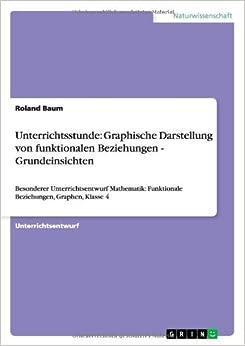 Book Unterrichtsstunde: Graphische Darstellung von funktionalen Beziehungen - Grundeinsichten