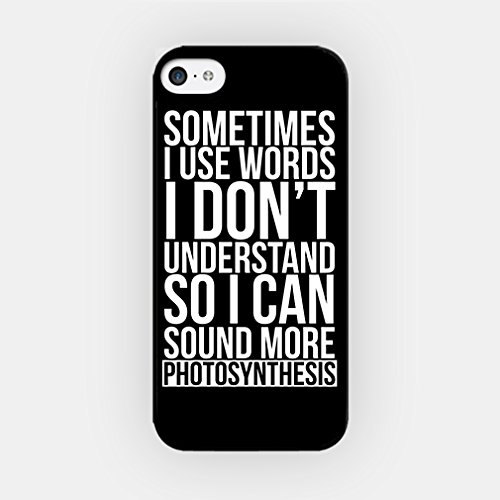 for iPhone 6/6S TPU Plastic Case - Sometimes I Use Words I Don't Understand So I Can Sound More Photosynthesis - - 4s Word Case Iphone