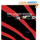 Fetu Afahye Festival: A visual journey (Cultures People and Places) (Volume 1)