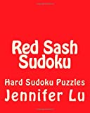 Red Sash Sudoku, Jennifer Lu, 147019998X