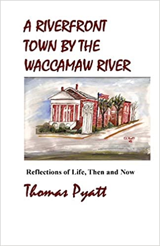 Amazon.com: A Riverfront Town By The Waccamaw River ...