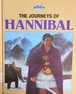 The Journeys of Hannibal (Great Journeys Series)