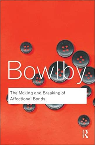 The making and breaking of affectional bonds routledge classics the making and breaking of affectional bonds routledge classics volume 60 9780415354813 medicine health science books amazon fandeluxe Image collections