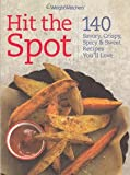 img - for Weight Watchers Hit the Spot 140 Savory, Crispy, Spicy book / textbook / text book