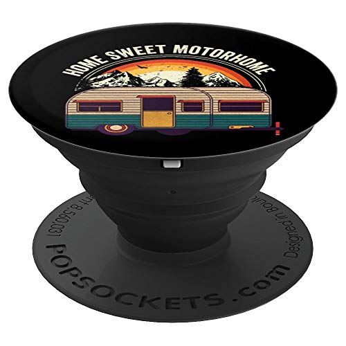RV camping Trailer Gift - Home Sweet Motorhome - PopSockets Grip and Stand for Phones and Tablets ()
