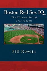 Boston Red Sox IQ: The Ultimate Test of True Fandom