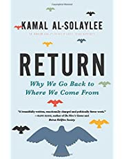 Return: Why We Go Back to Where We Come From
