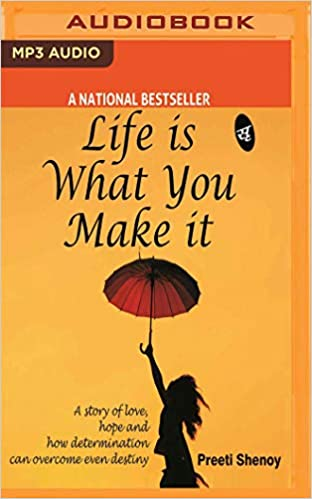 Buy Life Is What You Make It: A Story of Love, Hope and How