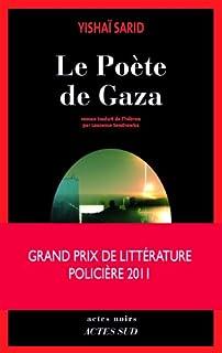 Le poète de Gaza : roman, Sarid, Yishai