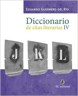 Diccionario De Citas Literarias Iv Varios Autores