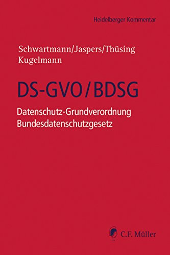 DS-GVO/BDSG: Datenschutz-Grundverordnung Bundesdatenschutzgesetz (Heidelberger Kommentar) (German Edition)