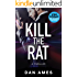 Kill The Rat (An Organized Crime Thriller)