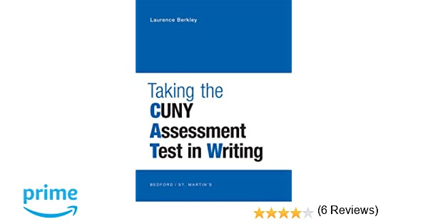 Amazon.com: Taking the CUNY Assessment Test in Writing ...