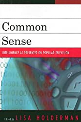 Common Sense: Intelligence as Presented on Popular Television