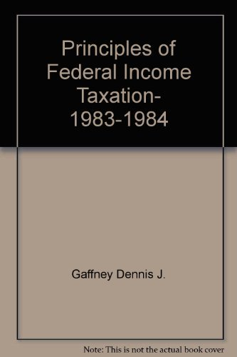 Principles of Federal Income Taxation, 1983-1984