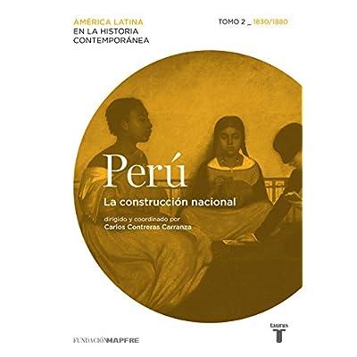 Peru 2. La Construcción Nacional (MAPFRE.)