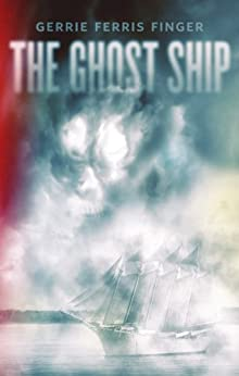 THE GHOST SHIP by [Finger, Gerrie Ferris]