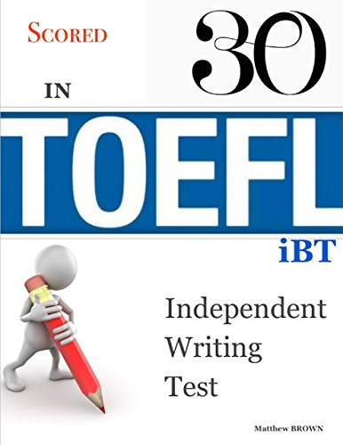 Download Scored 30 In Toefl Ibt Independent Writing Test Pdf