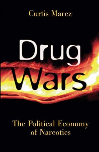 Drug Wars (Drug Wars The Political Economy Of Narcotics)
