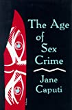 The Age of Sex Crime, Jane Caputi, 0879723858