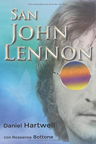 San John Lennon  [Hartwell, Daniel - Bottone, Roseanne] (Tapa Blanda)