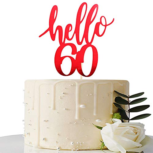 Hello 60 Cake Topper - 60th Birthday / 60th Anniversary Party Cake Decoration, 60th Birthday / 60th Anniversary Party Decorations Supplies (Mirror Red, Hello 60) -