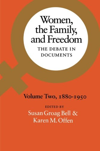 002: Women, the Family, and Freedom: The Debate in Documents, Volume II, 1880-1950 (Volume 2)